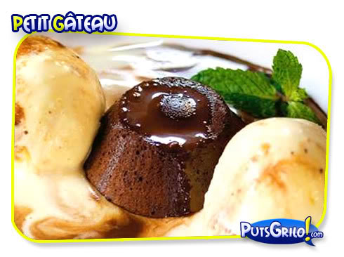 Culinária: Receita de Petit Gâteau