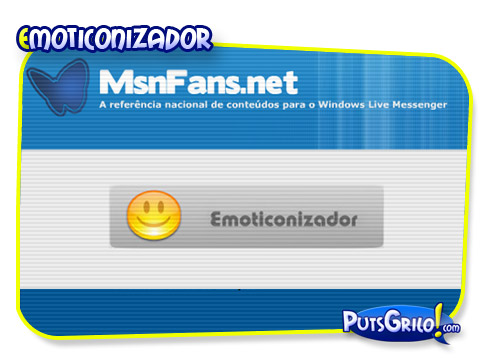 Emoticonizador: Crie Mensagens de Emoticons para MSN