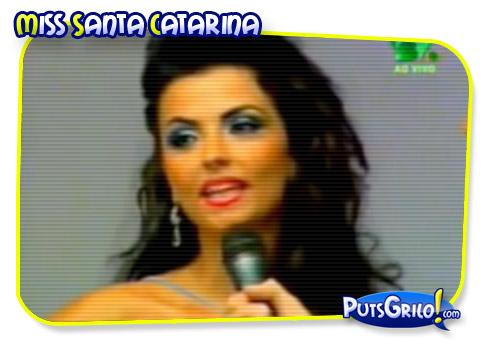 Miss Santa Catarina: Nervosismo e Gafe