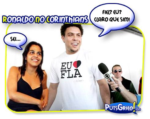 Ronaldo Fenômeno no Corinthians: INFIEL!!!