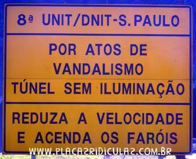 Atos Vandalismo Túnel Iluminação