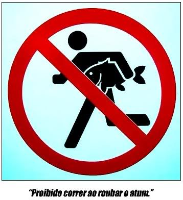 Placa Sinalização Proibido Correr Roubar Atum
