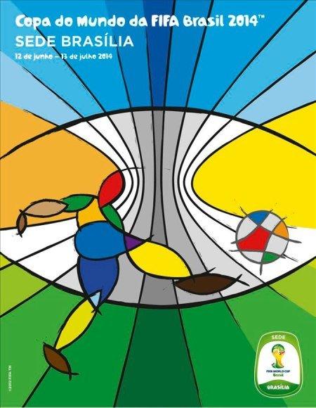 Cartaz Braslia Brasil 2014: Cartazes das cidades sedes da Copa divulgados