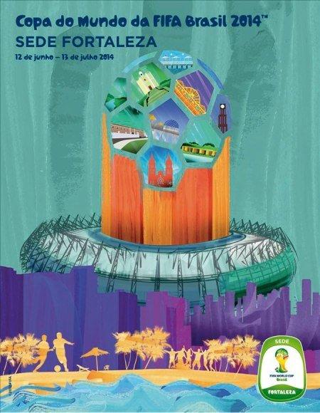 Cartaz Fortaleza Brasil 2014: Cartazes das cidades sedes da Copa divulgados