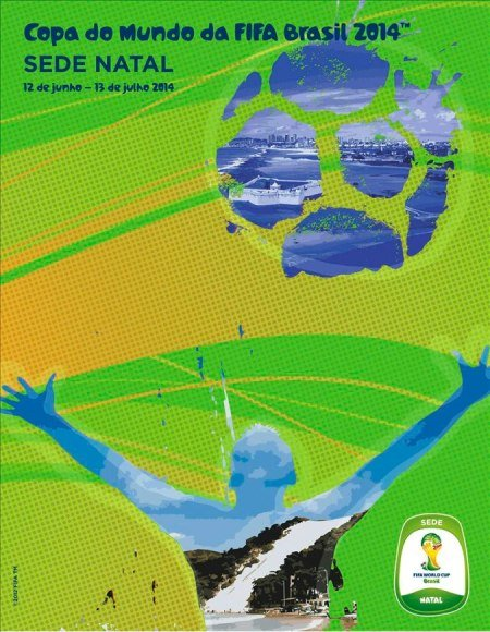 Cartaz Natal Brasil 2014: Cartazes das cidades sedes da Copa divulgados