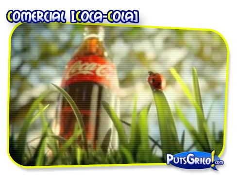 Propagandas: Novo Comercial da Coca-Cola