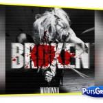 Madonna: Broken [Letra e Música]