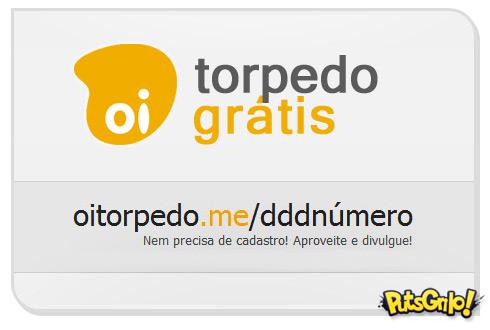 Oi Torpedo Grátis